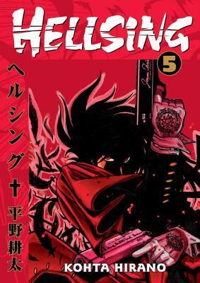 Hellsing, Vol. 05 by Kohta Hirano