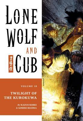 Lone Wolf and Cub, Vol. 18 by Kazuo Koike