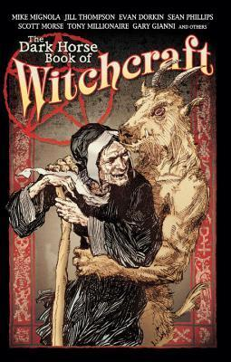 The Dark Horse Book of Witchcraft (The Dark Horse Book of..., #2)