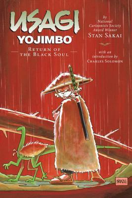 Usagi Yojimbo, Vol. 24: Return of the Black Soul (Usagi Yojimbo, #24)