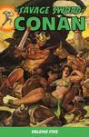 The Savage Sword of Conan, Volume 5