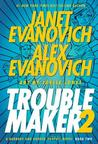 Troublemaker 2 (Alex Barnaby #4)
