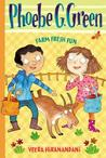 Farm Fresh Fun (Phoebe G. Green, #2)