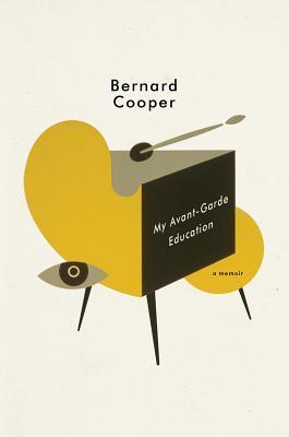 My Avant-Garde Education: A Memoir