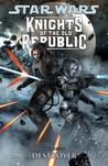 Star Wars: Knights of the Old Republic, Vol. 8: Destroyer (Star Wars: Knights of the Old Republic, #8)