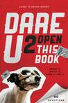 Dare U 2 Open This Book by Carol Lynn Moore
