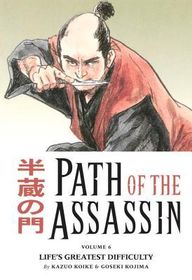 path-of-the-assassin-vol-6-life-s-greatest-difficulty