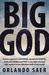 Big God by Orlando Saer