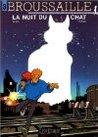 La nuit du chat (Broussaille, #3)