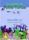 Le souhait de Petite-Tortue by Murielle Cyr