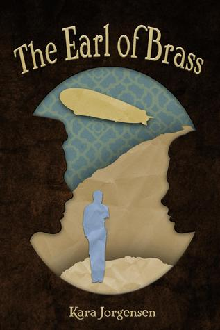 The Earl of Brass(The Ingenious Mechanical Devices 1)
