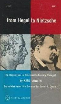 From Hegel to Nietzsche by Karl Löwith