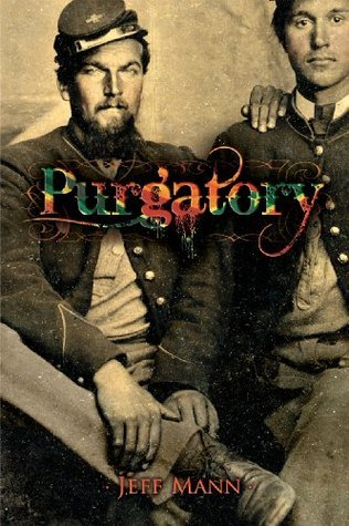 Purgatory: A Novel of the Civil War