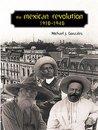 The Mexican Revolution, 1910-1940 (Diálogos)