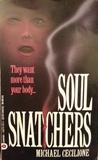 Soul Snatchers