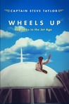 Wheels Up by Steve  Taylor