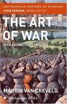 The Art of War by Martin van Creveld