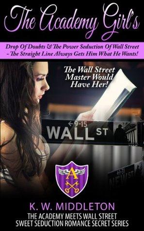 The Academy Girl's (Wall Street Billionaire Book 1)