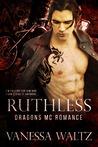 Ruthless by Vanessa Waltz