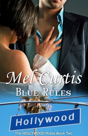 Blue Rules (Hollywood Rules #2)
