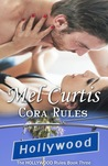 Cora Rules (Hollywood Rules #3)