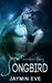 Songbird (A Sinclair Story, #1)
