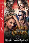 Divine Charity (Divine Creek Ranch, #18)