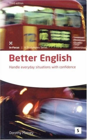 Better English: Handle Everyday Situations With Confidence