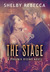 The Stage (Phoenix Rising, #1)