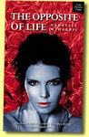 The Opposite of Life (Geekvamp, #1)