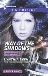 Way of the Shadows (Shadow Agents: Guts and Glory, #8)
