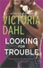 Looking for Trouble (Jackson Girl's Night Out, #1) by Victoria Dahl