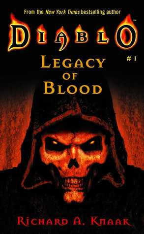 Legacy of Blood (Diablo, #1)