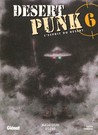 Desert Punk, Tome 6 (French Edition)