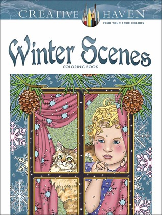 Creative Haven Winter Scenes Coloring Book By Marty Noble