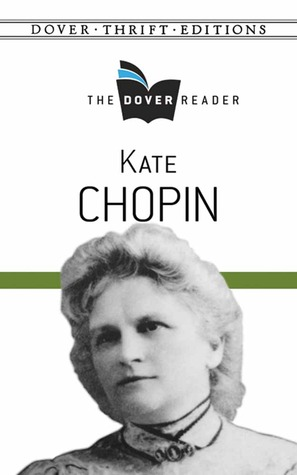 Kate Chopin: The Dover Reader