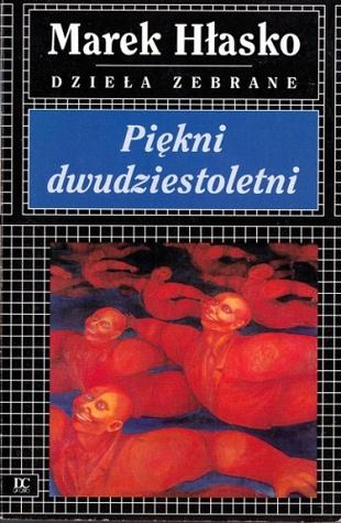 Piękni dwudziestoletni by Marek Hłasko