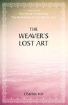 The Weaver's Lost Art