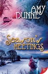 Season's Meetings by Amy Dunne