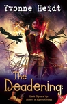 The Deadening (The Sisters of Spirits Trilogy, #3)