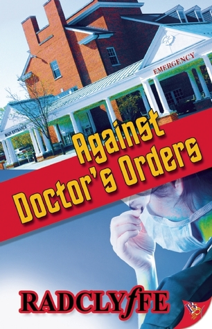 Against Doctor's Orders by Radclyffe