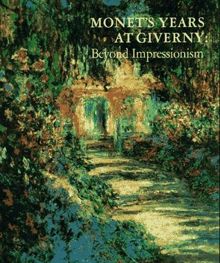 monet s years at giverny beyond impressionism by daniel wildenstein 548562