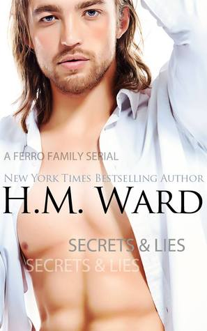 Secrets & Lies: The Ferro Family (Secrets & Lies, #1)