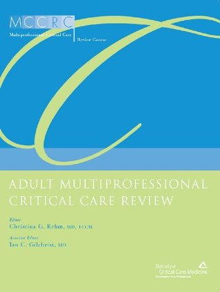 Adult Multiprofessional Critical Care Review 2009