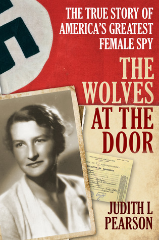 The True Story of America's Greatest Female Spy - Judith Pearson