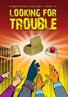 Looking for Trouble (K'Barthan, #4)