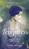 The Temptress: The scandalous life of Alice, Countess de Janzé