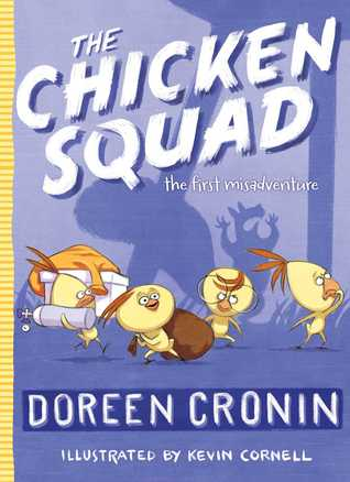 The First Misadventure (Chicken Squad Misadventure #1)