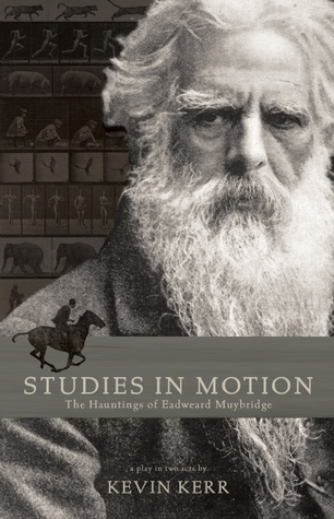 Studies in Motion: The Hauntings of Eadweard Muybridge