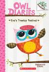 Eva's Treetop Festival (Owl Diaries, #1)